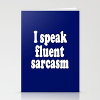 sarcasm Stationery Cards featuring I Speak Fluent Sarcasm by Wanker & Wanker