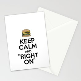 """Keep Calm and """"Right On"""" Stationery Cards"""
