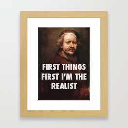 Rembrandt's the Realist Framed Art Print