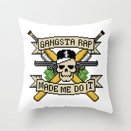 Gangsta Rap Made Me Do It Throw Pillow