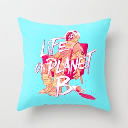 Life on Planet B Throw Pillow
