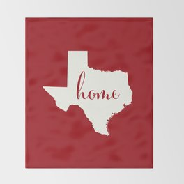 Texas is Home - White on Red Throw Blanket