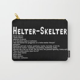 Helter Skelter (white on black) Carry-All Pouch