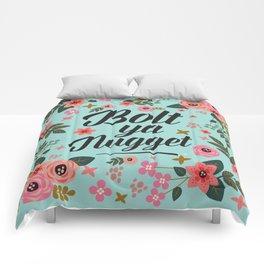 Bolt Ya Nugget, Funny, Scottish Patter Comforters