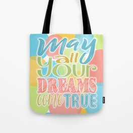 Festive Typography Print on Colorful Transparent Circles Background with Dream Quote Tote Bag