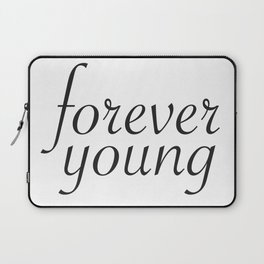 Fovever Young Laptop Sleeve
