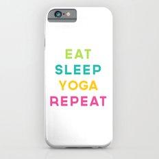Eat Sleep Yoga Repeat Quote iPhone 6s Slim Case