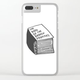 The Book of the Broken Promises Clear iPhone Case