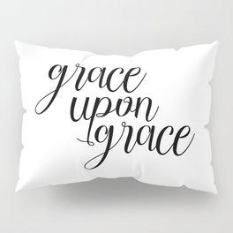Grace Upon Grace, Bible Verse, Christian Quote, Scripture Print, Printable Verse, Typography Print Pillow Sham