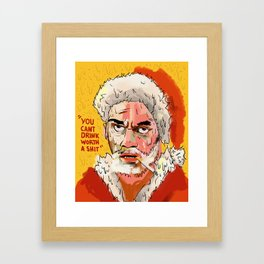 """""""You Can't Drink Worth A Shit"""" Framed Art Print"""