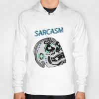 sarcasm Hoodies featuring Sarcasm by NENE W