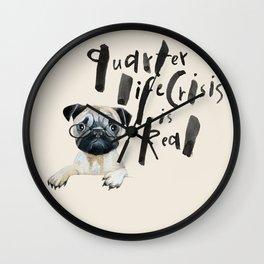 Quarter life crisis pug Wall Clock