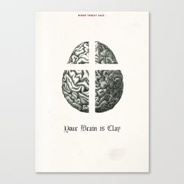 Punk Quotes Poster Serie / Minor Threat Said : Your Brain Is Clay Canvas Print