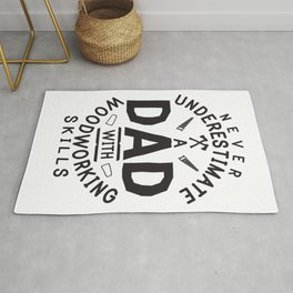 Funny Woodworking Carpentry Shirt For Carpenter Dad Gift For Do It Yourself Dads DIY / Handyman Dad Rug