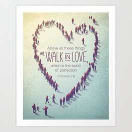 Walk in Love Art Print