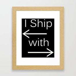 I Ship It (white text) Framed Art Print