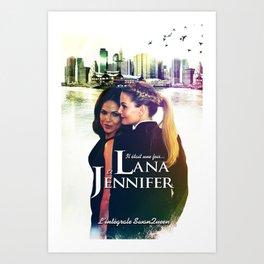 Lana & Jennifer Art Print