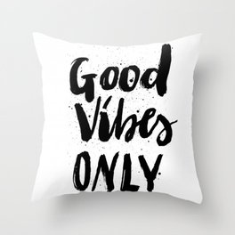 GOOD VIBES ONLY SPLATTER TYPOGRAPHY Throw Pillow