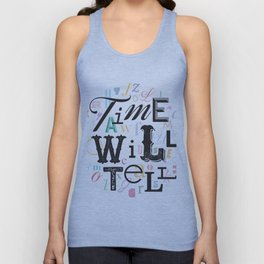Time Will Tell Unisex Tank Top