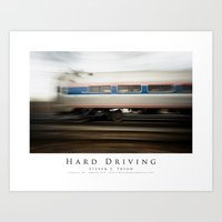 Hard Driving Art Print