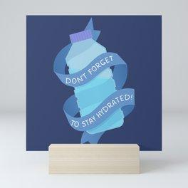 Stay Hydrated Mini Art Print