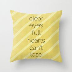 Clear Eyes, Full Hearts, Can't Lose-Friday Night Lights  v2.0 Throw Pillow