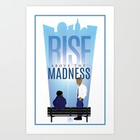 Rise Above The Madness Art Print