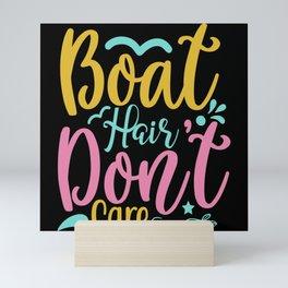Boat Hair Don't Care Mini Art Print