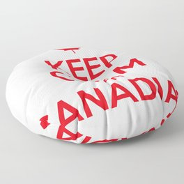 KEEP CALM I AM CANADIAN Floor Pillow