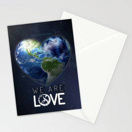 """We Are Love """"Your  Love"""" Stationery Cards"""