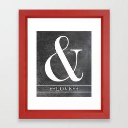 And Love Framed Art Print