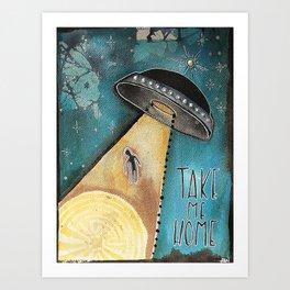 Take Me Home Art Print