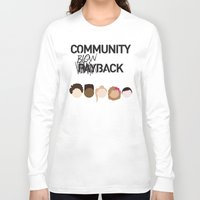 community Long Sleeve T-shirts featuring Community Blowback by The Kid