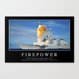 Firepower: Inspirational Quote and Motivational Poster Canvas Print