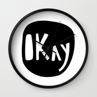 okay Wall Clocks featuring Okay by ParthKothekar