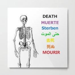 DEATH BECOMES HIM Metal Print