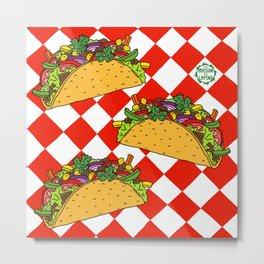 Taco Life Metal Print