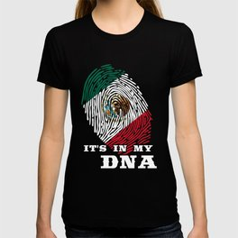 Mexico - ItS In My Dna T-shirt