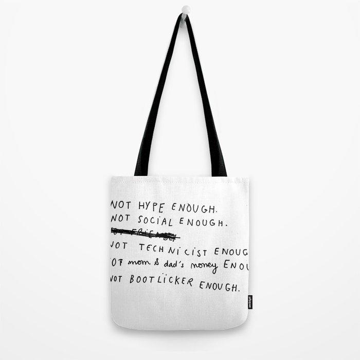 NOT ENOUGH Tote Bag