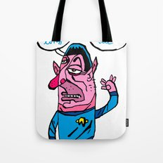 the wars are not the only way, there is the trek too Tote Bag