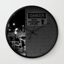 Danger: Men Working Above Wall Clock