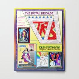 THE ROYAL BRIGADE ...poster 2 Metal Print