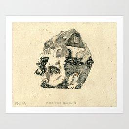 Make your head home. Art Print