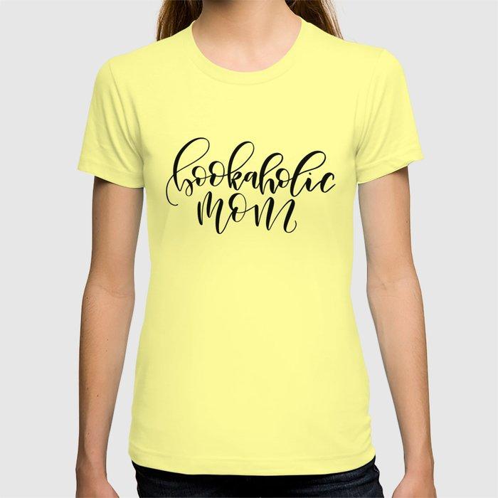 Bookaholic Mom T-shirt