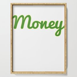 """""""Money"""" tee design. Makes an awesome and simple gift gift to your friends and family! Grab yours too Serving Tray"""
