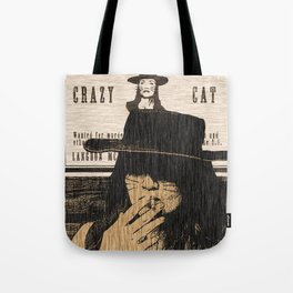 Wanted Crazy Cat  Tote Bag