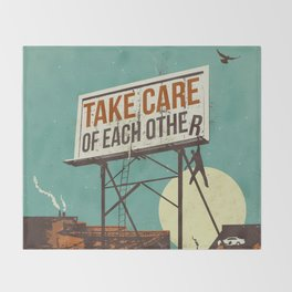 TAKE CARE OF EACH OTHER Throw Blanket
