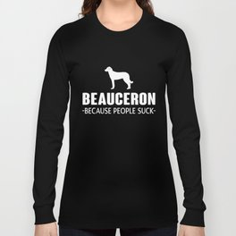 Beauceron gift t-shirt for dog lovers Long Sleeve T-shirt