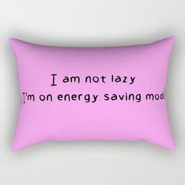 I am not lazy I'm on energy saving mode Rectangular Pillow