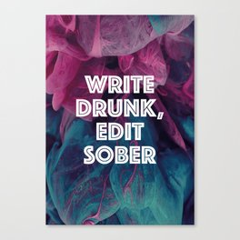 Write Drunk, Edit Sober (white) Canvas Print